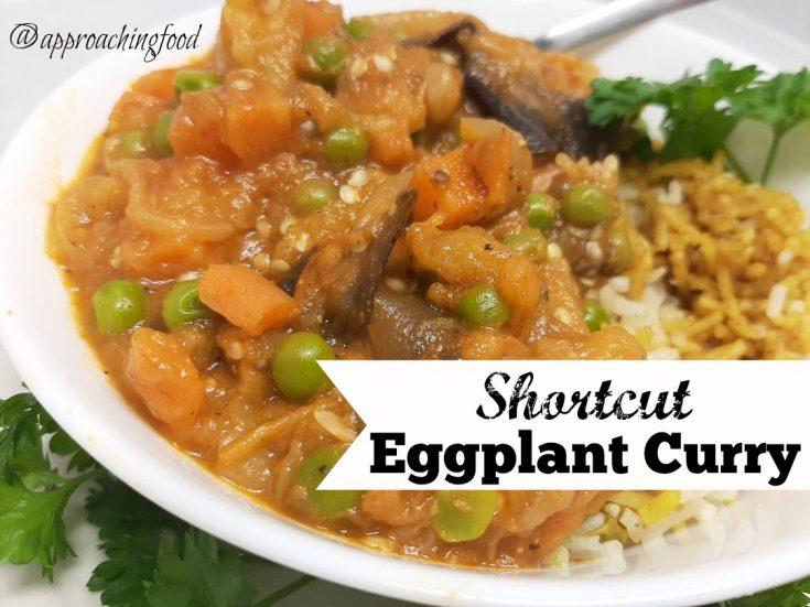 Shortcut Eggplant Bartha (Curry)