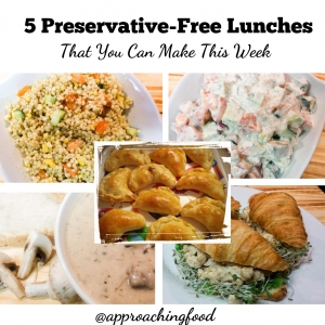 5 Preservative-Free Lunches That You Can Make This Week